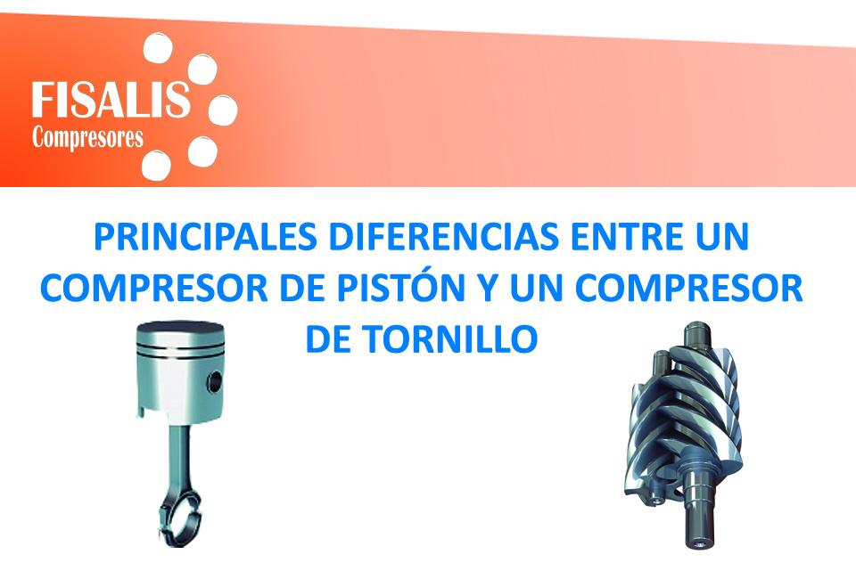 DIFERENCIAS COMPRESOR DE PISTÓN Y TORNILLO